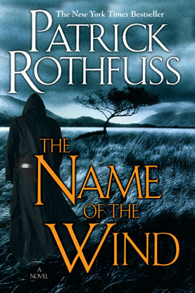 """""""The Name of the Wind"""""""