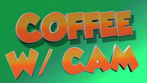 Coffee with Cam: Friday, February 7th, 2020