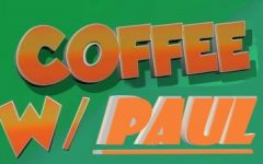 Coffee with Paul: Friday, March 27, 2020