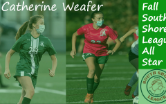 Junior Catherine Weafer was named as a South Shore League All Star for the 2020 Girls Varsity Soccer Team.