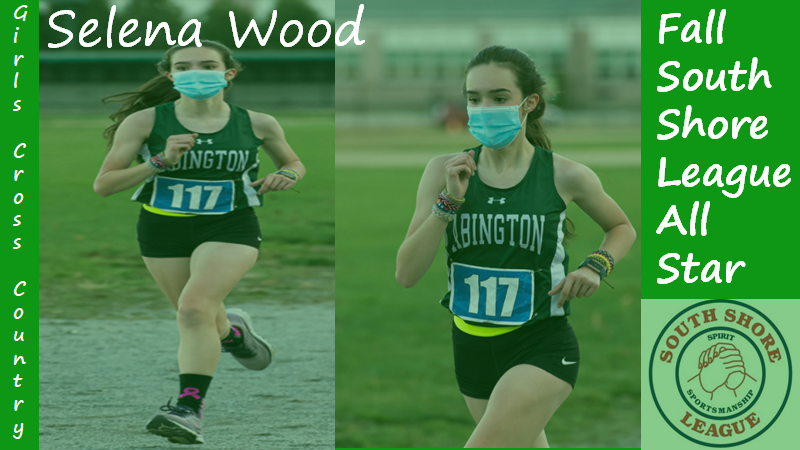 Freshman+Selena+Wood+was+named+as+a+South+Shore+League+All+Star+for+the+2020+Girls+Cross+Country+Team.