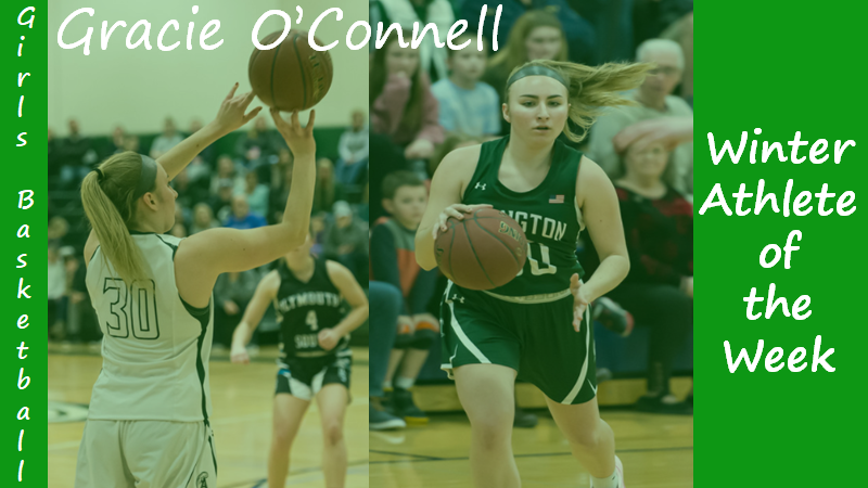 Senior Girls Basketball Captain Gracie O'Connell is highlighted as a Winter Sports Athlete of the Week.