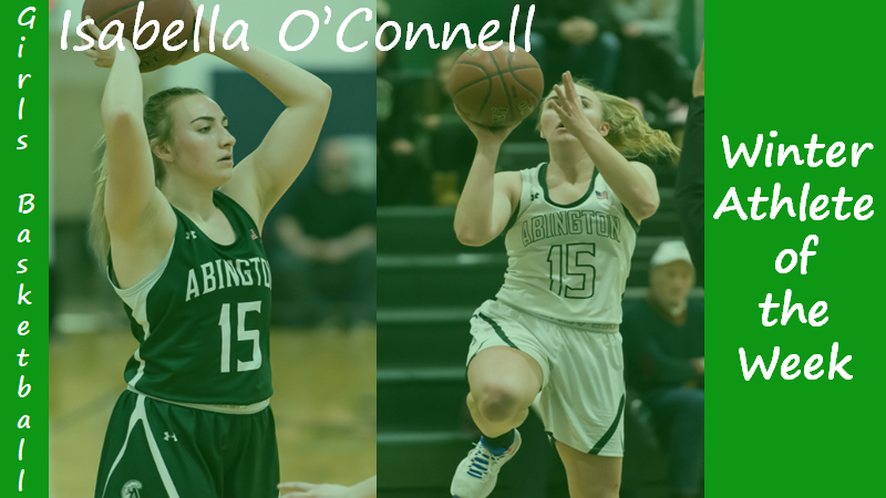 Senior Girls Basketball Captain Isabella O'Connell is highlighted as a Winter Sports Athlete of the Week.