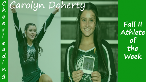 Senior cheerleader Carolyn Doherty is highlighted as a Fall II Sports Athlete of the Week.