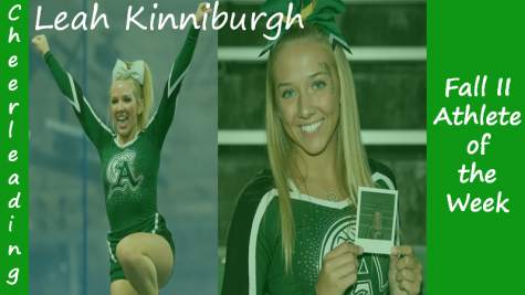 Senior cheerleader Leah Kinniburgh is highlighted as a Fall II Sports Athlete of the Week.