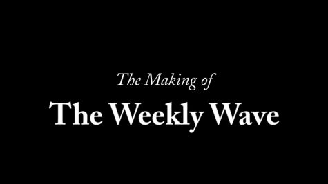 """The Making of The Weekly Wave"" is a docuseries detailing the creation of the award winning Green Wave Gazette show, ""The Weekly Wave"""